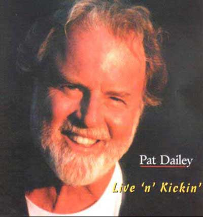 Pat Dailey Live and Kicking Album Cover