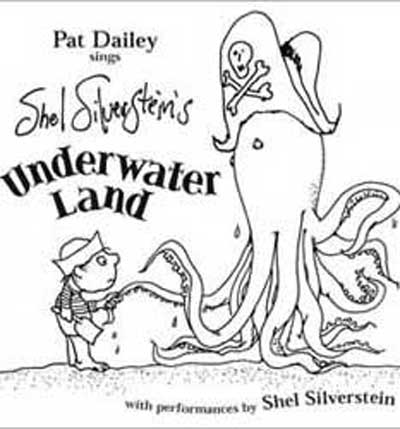 Underwater Land album by Shel Silverstein and Pat Dailey